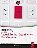 Beginning Microsoft Visual Studio Lightswitch Development by Istvan Novak