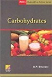Anes Chemistry Series Carbohydrates by S.P. Bhutani