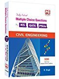 Civil Engineering - 3200 MCQs for ESE GATE  PSUs Fully Solved Civil Engineering - Practice Book for ESE GATE  PSUs by B. Singh