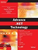 ADVANCE .NET TECHNOLOGY AS PER GUJARAT TECHNICAL UNIVERSITY SYLLABUS by KOGENT LEARNING SOLUTIONS INC