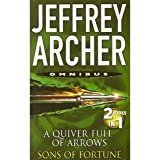 Quiver Full Of Arrow And Sons Of FortuneA by Jeffrey Archer