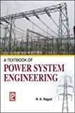 A Textbook of Power System Engineering by Er. R.K. Rajput