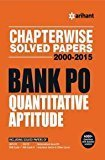 Chapterwise Solved Papers 2000-2015 Bank PO QUANTITATIVE APTITUDE by Arihant Experts