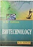 Biotechnology by Singh B.D.