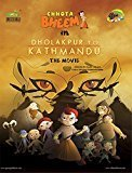 Chhota Bheem in Dholakpur to Katmandu 1 Mighty Raju by Darsana Radhakrishnan