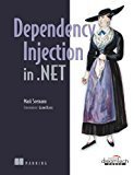 Dependency Injection in .NET by Mark Seemann