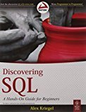 Discovering SQL A Hands-On Guide for Beginners by Alex Kriegel
