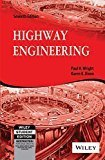 Highway Engineering 7ed by Karen K. Dixon Paul H. Wright