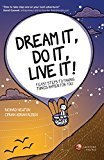 Dream It Do It Live It 9 Easy Steps to Making Things Happen For You by Richard Newton