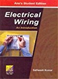 Electrical Wiring An Introduction by Satheesh Kumar