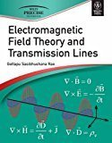 Electromagnetic Field Theory and Transmission Lines by Gottapu Sasibhushana Rao