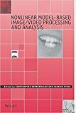 Nonlinear Model Based Image Video Processiung And Analysis by Kotropoulos