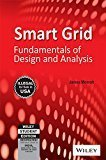 Smart Grid Fundamentals of Design and Analysis WILEY-IEEE Press by James Momoh