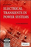 Electrical Transients in Power Systems 2ed by Allan Greenwood