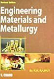 Engineering Materials and Metallurgy by R K Rajput