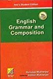 English Grammar and Composition by Mukherjee G