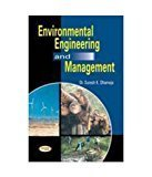 Environmental Engineering And Management by Dr. Suresh K. Dhameja