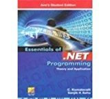 Essentials of .Net Programming Theory and Application by Sanjib K Sahu