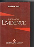 EVIDENCE THE LAW OF EVIDENCE by BATUK LAL