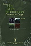 Textbook of Field Crops Production  Commercial Crops Vol. II by Prasad R