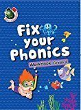 Fix Your Phonics Workbook Grade - 4 by Om Books Editorial Team