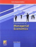 Foundations of Managerial Economics by B.N. Ghosh