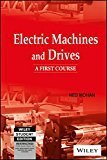 Electric Machines and Drives A First Course by Ned Mohan