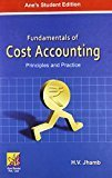 Fundamentals of Cost Accounting by H.V. Jhamb