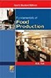 Fundamentals of Food Production by K.K. Tuli