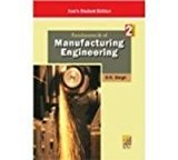 Fundamentals Of Manufacturing Engineering - 2nd Ed Revised Ed by D.K. Singh
