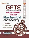 GATE Paper Mechanical Engg 2015 Solved Papers 2000-2014 by GKP