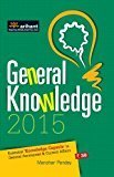 General Knowledge 2015 Essential Knowledge Capsule in General Awareness  Current Affairs Old Edition by Manohar Pandey