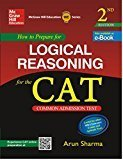 How to Prepare for  Logical Reasoning for the CAT by Arun Sharma