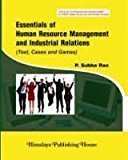 Essentials of HRM and Industrial Relation 5e Code PCH087 PB by P. Subba Rao