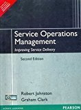 Service Operations Management Improving Service Delivery 2e by JOHNSTON