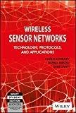 Wireless Sensor Networks Technology Protocols and Applications by Daniel Minoli, Taieb Znati Kazem Sohraby