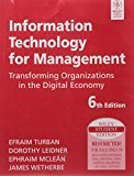 Information Technology for Management Transforming Organizations in the Digital Economy by Dorothy Leidner, Ephraim Mclean, James Wetherbe Efraim Turban