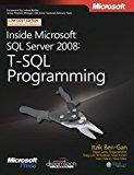Inside Microsoft SQL Server 2008 T-SQL Programming by Itzik Ben-Gan