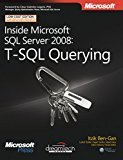 Inside Microsoft SQL Server 2008 T-SQL Querying by Itzik Ben-Gan