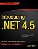 Introducing .NET 4.5 APRESS by Alex Mackey