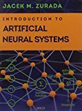 Introduction to Artificial Neural Systems by Jacek M. Zurada