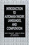 Introduction To Automata Theory Languages And Computation by J E Hopcroft