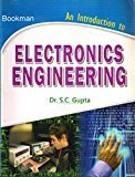 Introduction To Electronics Engineering by S. C Gupta