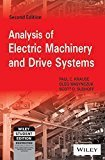 Analysis of Electric Machinery and Drive Systems 2ed by Oleg Wasynczuk, Scott D. Sudhoff Paul C. Krause
