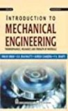 Introduction to Mechanical Engineering Thermodynamics Mechanics and Strength of Materials by Onkar Singh