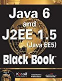 Java 6 and J2EE 1.5 Black Book by Kogent Learning Solutions Inc.