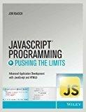 JavaScript Programming Pushing the Limits MISL-WILEY by Jon Raasch