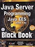 Java Server Programming Java EE5 J2EE 1.5 Black Book by Kogent Learning Solutions Inc.