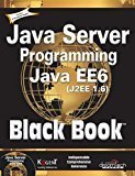 Java Server Programming Java EE 6 J2EE 1.6 Black Book by Kogent Learning Solutions Inc.
