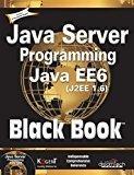 Java Server Programming Java EE 6 J2EE 1.6 Black Book by Kogent Learning Solutions Inc.